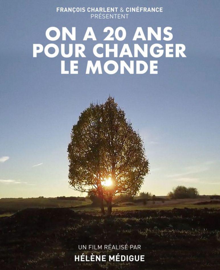 Documentaires 2018 à voir - On a 20 ans pour changer le monde - BlondiBrunette
